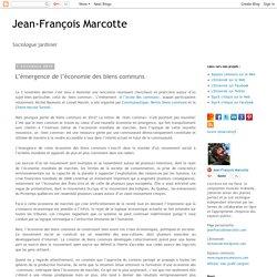 Jean-François Marcotte: L'émergence de l'économie des biens communs