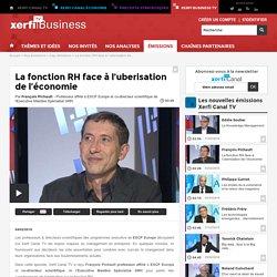 François Pichault, ESCP Europe - La fonction RH face à l'uberisation de l'économie
