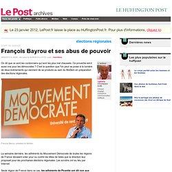 François Bayrou et ses abus de pouvoir - cginisty sur LePost.fr