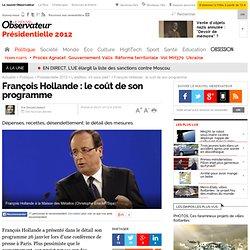 François Hollande : le coût de son programme - L'addition, s'il vous plait !