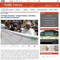 """Le Pape François: """"L'Esprit Saint, c'est Dieu qui réveille la mémoire"""" (13-5-13)"""