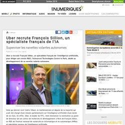 Uber recrute François Sillion, un spécialiste français de l'IA