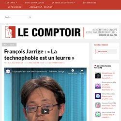 François Jarrige : « La technophobie est un leurre » – Le Comptoir