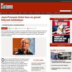 Jean-François Kahn face au grand tribunal médiatique