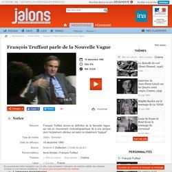 François Truffaut parle de la Nouvelle Vague