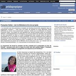 Françoise Cahen : Lier la littérature et la vie au lycée