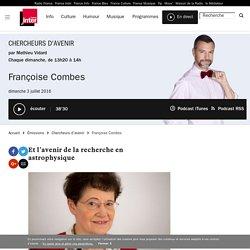 Françoise Combes du 03 juillet 2016 - France Inter