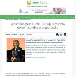 Colloque des Approches non médicamenteuses 2015 - Marie-Françoise Fuchs, Old'Up : Les vieux doivent continuer d'apprendre - 30/11/16