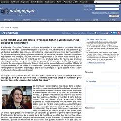 7ème Rendez-vous des lettres : Françoise Cahen : Voyage numérique au bout de la littérature