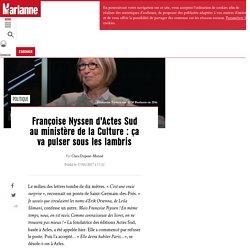 Françoise Nyssen d'Actes Sud au ministère de la Culture : ça va pulser sous les lambris