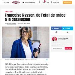 Libération - Françoise Nyssen, de l'état de grâce à la désillusion