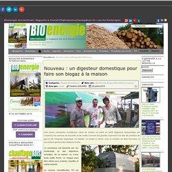 Nouveau : un digesteur domestique pour faire son biogaz à la maison