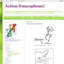 Action francophone!: Création poétique: le calligramme!