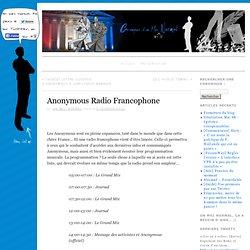 Anonymous Radio Francophone