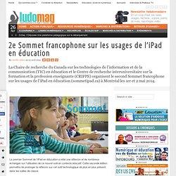 2e Sommet francophone sur les usages de l'iPad en éducation
