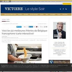 Voici les 50 meilleures friteries de Belgique francophone (carte interactive)