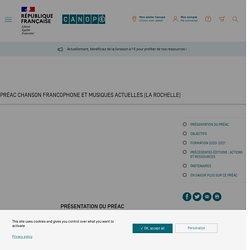 PRÉAC Chanson francophone et musiques actuelles (La Rochelle) - Réseau Canopé
