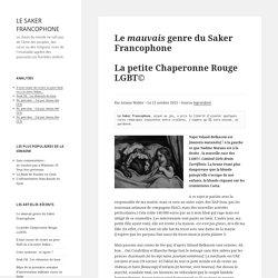 Le mauvais genre du Saker FrancophoneLa petite Chaperonne Rouge LGBT©