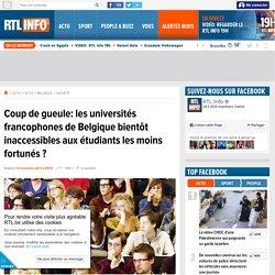 Coup de gueule: les universités francophones de Belgique bientôt inaccessibles aux étudiants les moins fortunés ?