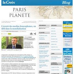 L'avenir des medias francophones, un défi dans la mondialisation