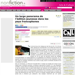 Un large panorama de l'édition jeunesse dans les pays francophones