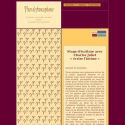 Vues de francophonie - Stage- Charles Juliet