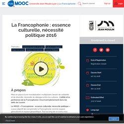 FUN - La Francophonie : essence culturelle, nécessité politique 2016