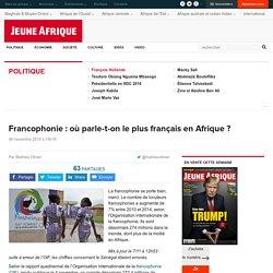 Francophonie : où parle-t-on le plus français en Afrique ?