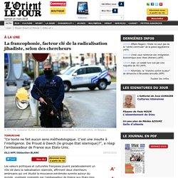 La francophonie, facteur clé de la radicalisation jihadiste, selon des chercheurs