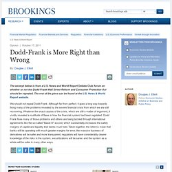 Dodd-Frank is More Right than Wrong