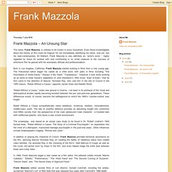 Frank Mazzola – An Unsung Star