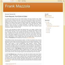 Frank Mazzola, From Extra to Editor