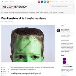 Frankenstein et le transhumanisme