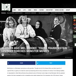 Mel Brooks' 'Young Frankenstein' Lovingly Torches Monster Movies