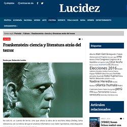 Frankenstein: ciencia y literatura atrás del terror