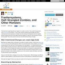 Frankensystems, Half-Strangled Zombies, and Other Monsters
