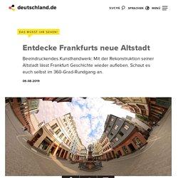 Frankfurt hat eine neue Altstadt 360° Rundgang