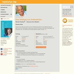 Der frankfurter ring: Gesamtprogramm: Clemens Kuby: Mental Healing® - Gesund ohne Medizin