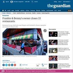 3.9.1 Frankie & Benny's owner closes 33 restaurants