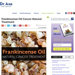 Frankincense Oil Cancer Natural Treatment