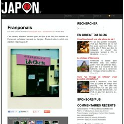 Franponais :: Le Japon .fr :: Voir le Japon autrement !