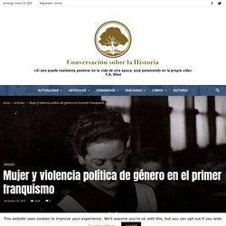 Mujer y violencia política de género en el primer franquismo