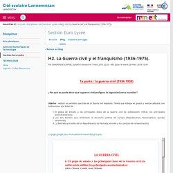 H2. La Guerra civil y el franquismo (1936-1975). - Section Euro Lycée - Cité scolaire Lannemezan