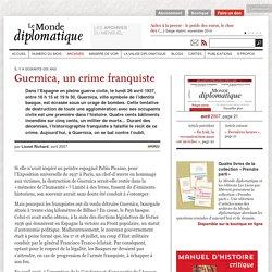 Guernica, un crime franquiste, par Lionel Richard (Le Monde diplomatique, avril 2007)