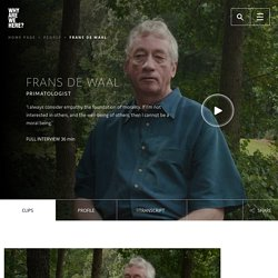 Frans de Waal: Humans, Animals and Morality