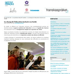 Le champ de l'éducation inclusive en Suède - Franskaspråket - Langue et culture françaises en Suède