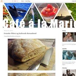 Café á la Marie: Franske flütes og italiensk durumbrød