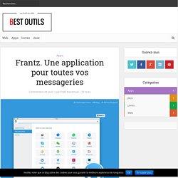 Frantz. Une application pour toutes vos messageries – Best Outils