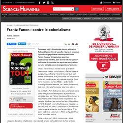 Frantz Fanon : contre le colonialisme