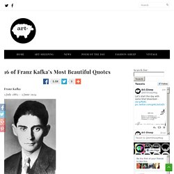 16 of Franz Kafka's Most Beautiful Quotes « Art-Sheep